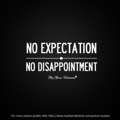 Sad friendship quotes No Expectation